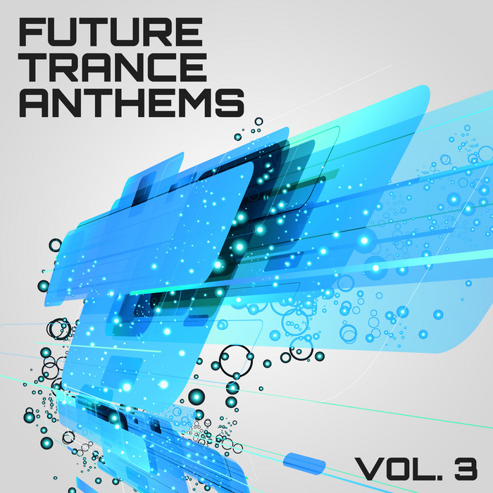 VARIOUS - Future Trance Anthems Vol 3