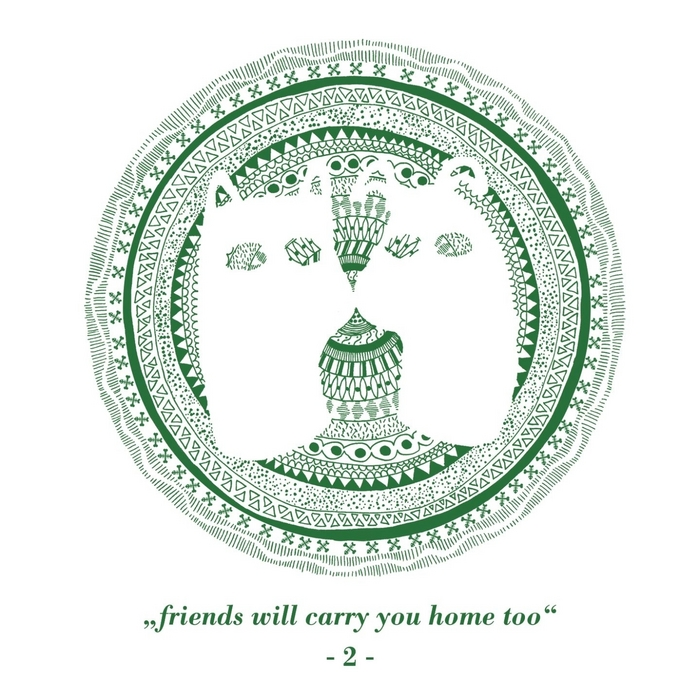 VARIOUS - Friends Will Carry You Home Too Pt 2
