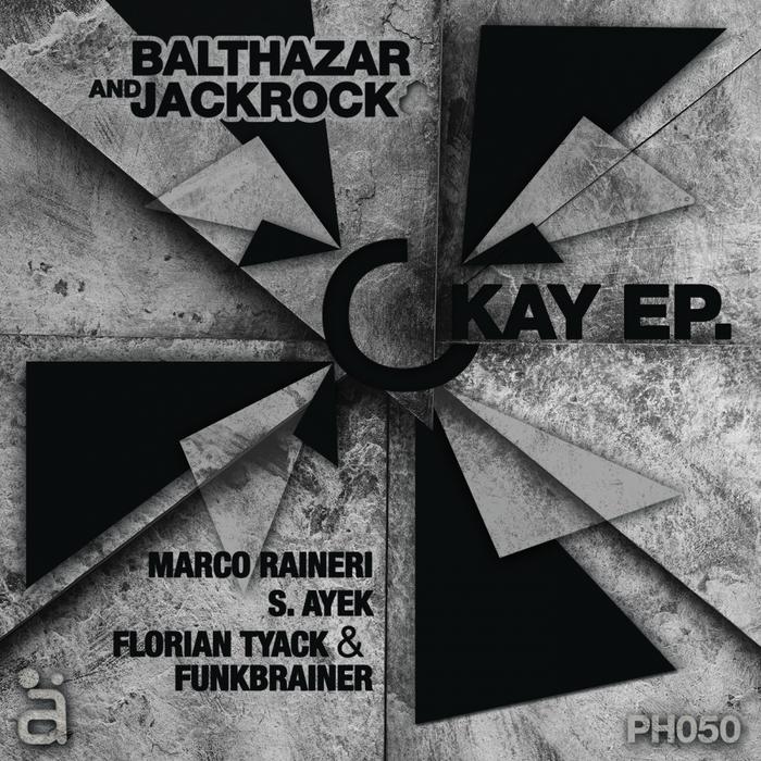BALTHAZAR & JACKROCK - Okay EP