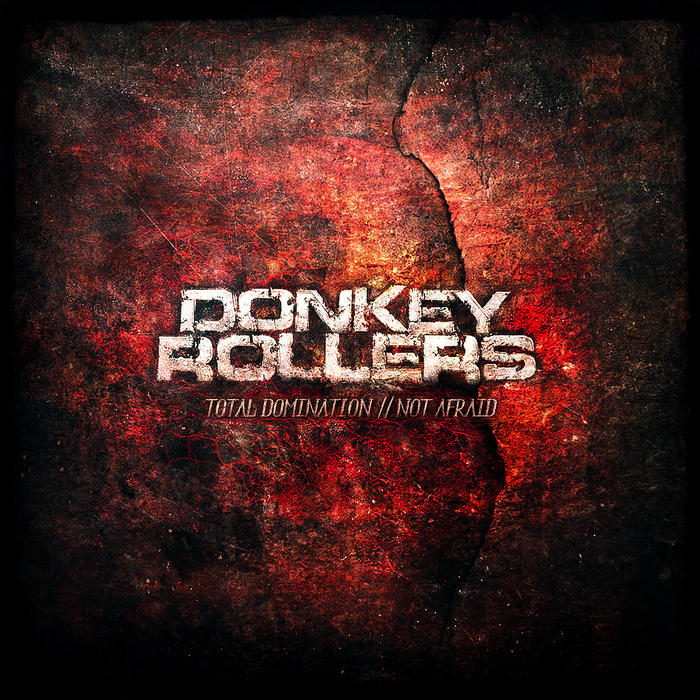 DONKEY ROLLERS - Total Domination