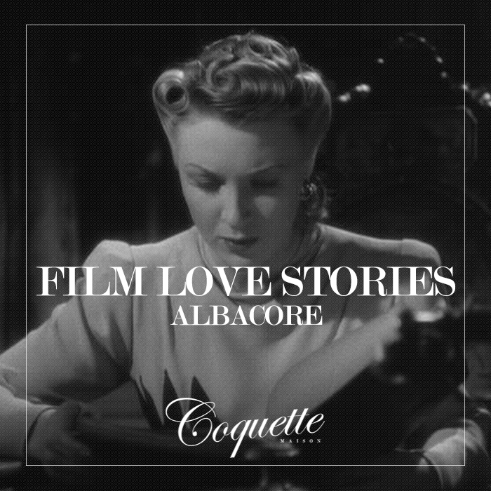 ALBACORE - Film Love Stories