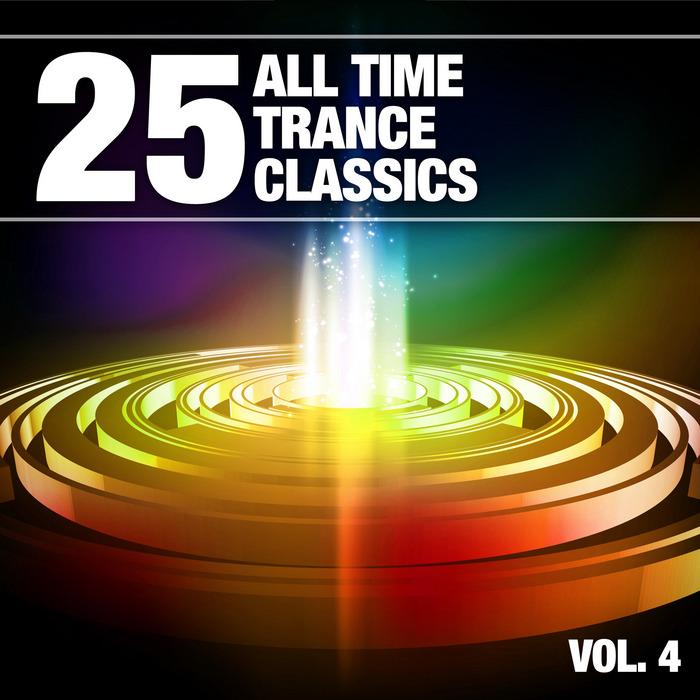 VARIOUS - 25 All Time Trance Classics Vol 4