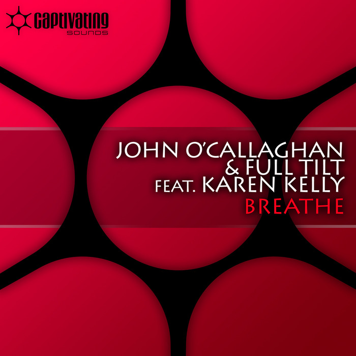 O CALLAGHAN, John/FULL TILT feat KAREN KELLY - Breathe