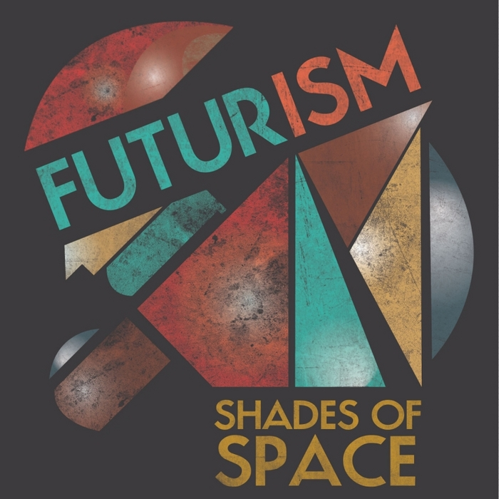 VARIOUS - Futurism Shades Of Space