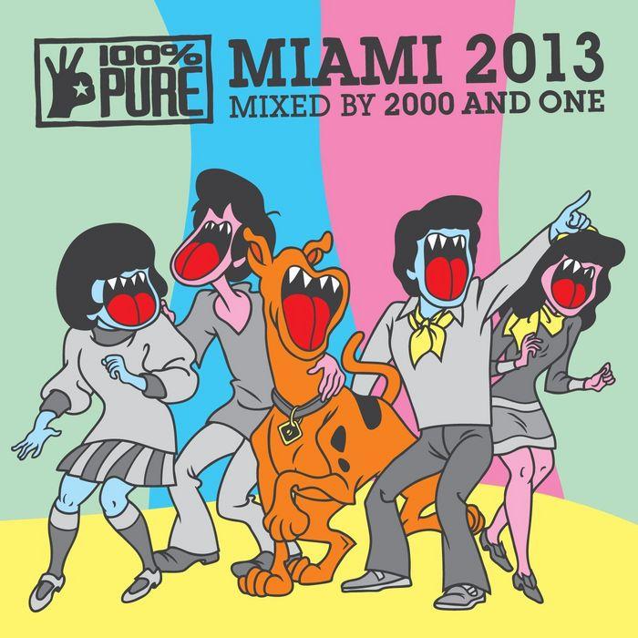 2000 & ONE/VARIOUS - 100% Pure Miami 2013 (unmixed tracks)
