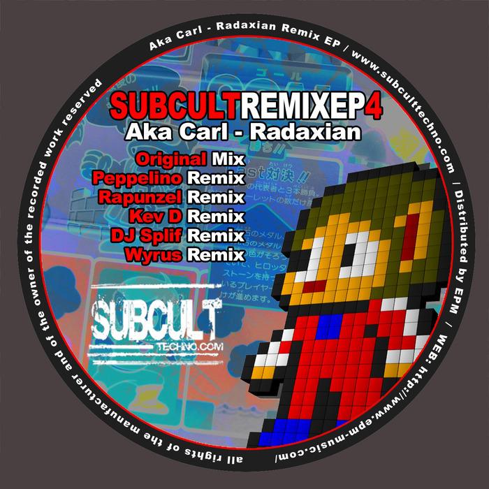 AKA CARL - Radaxian (remixes)