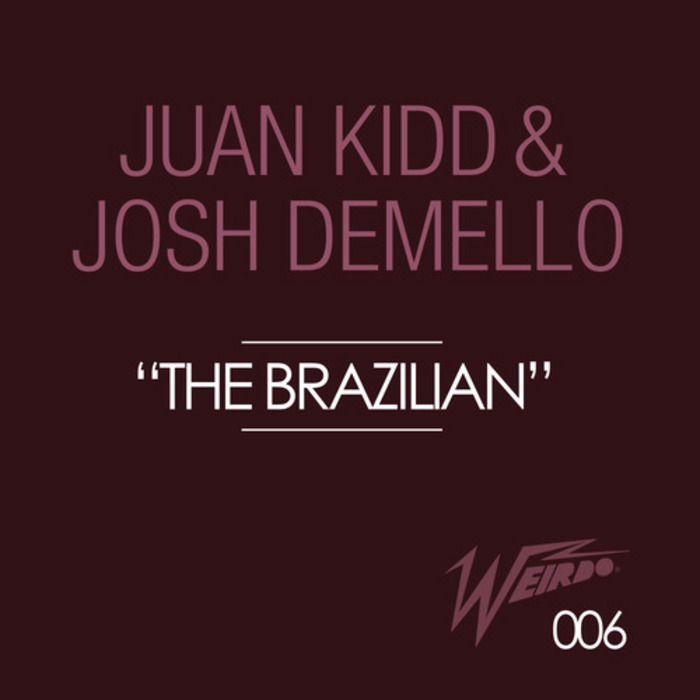 KIDD, Juan/JOSH DEMELLO - The Brazilian