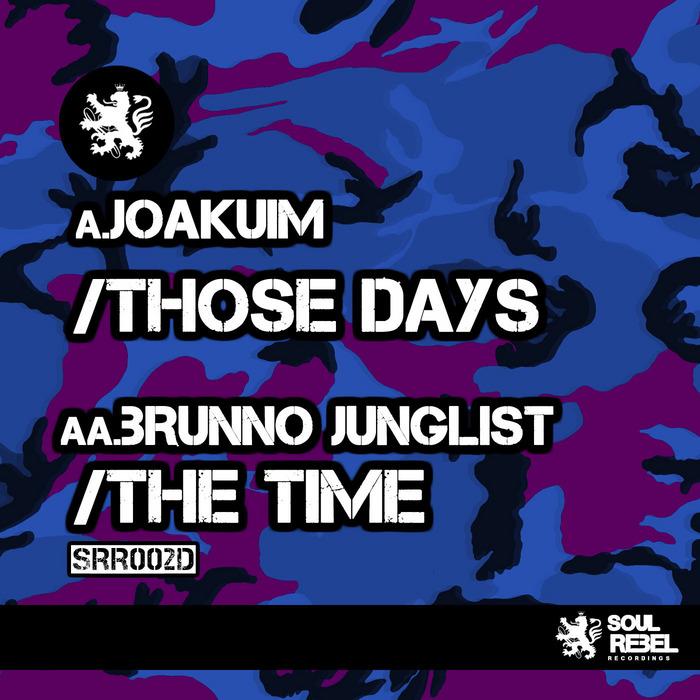 JOAKUIM/BRUNNO JUNGLIST - Those Days EP