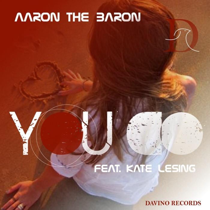 AARON THE BARON feat KATE LESING - You Do