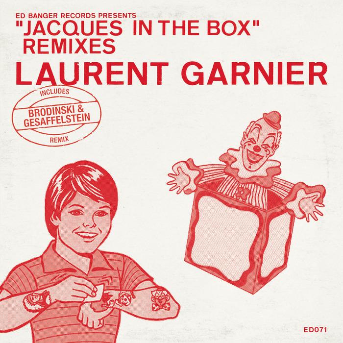 LAURENT GARNIER - Jacques In The Box (Remixes)