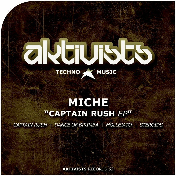 MICHE - Captain Rush EP