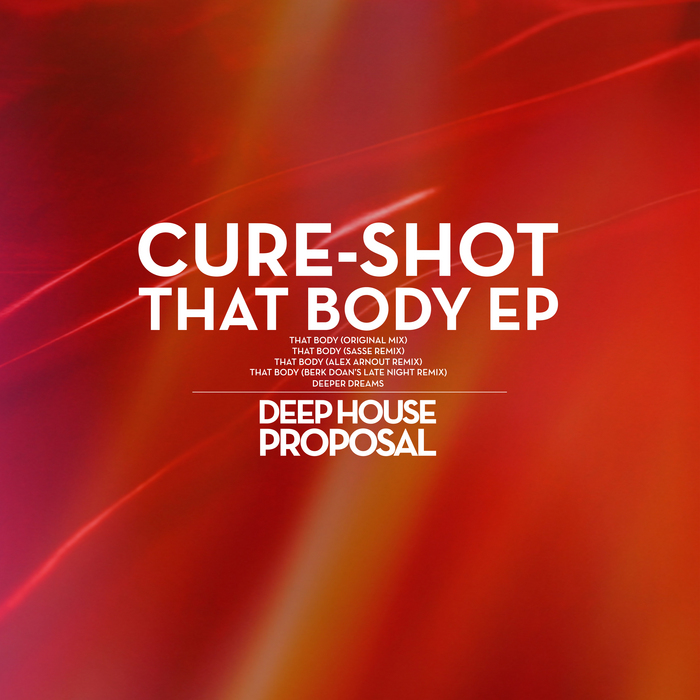 CURE SHOT - That Body EP