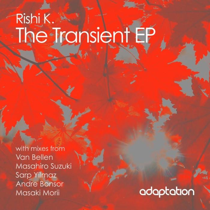 RISHI K - The Transient EP