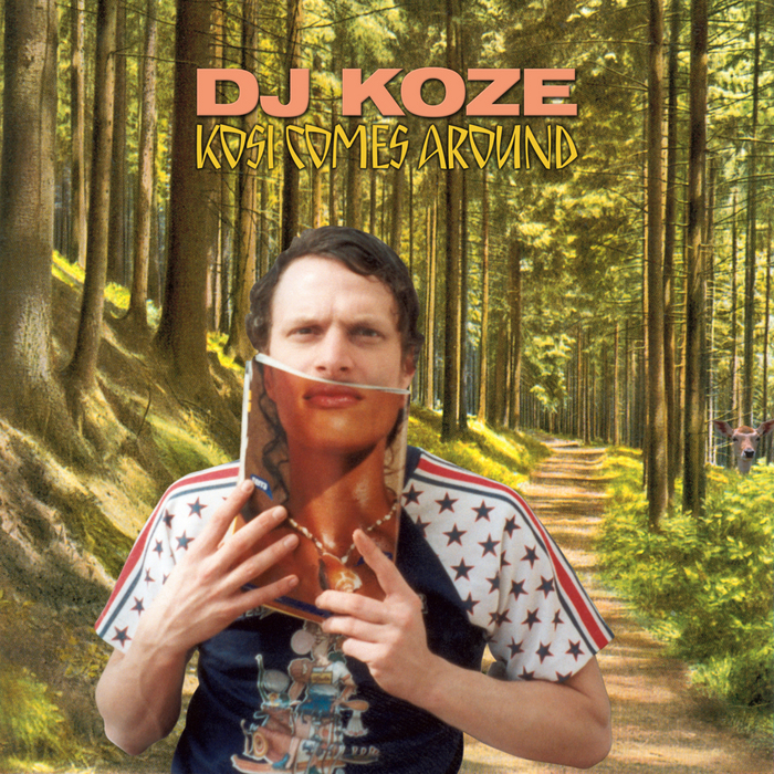 DJ KOZE - Kosi Comes Around (Deluxe Version)