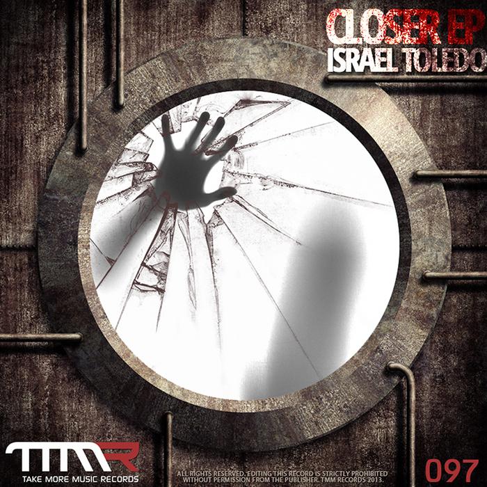 ISRAEL TOLEDO - Closer EP