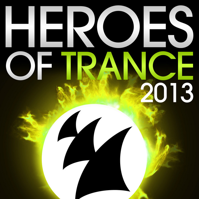 VARIOUS - Heroes Of Trance 2013