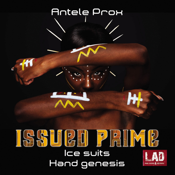 Buy Issued Prime by Antele Prox on MP3, WAV, FLAC, AIFF ALAC at Juno Download