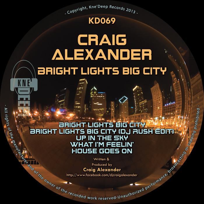 ALEXANDER, Craig - Bright Lights Big City EP