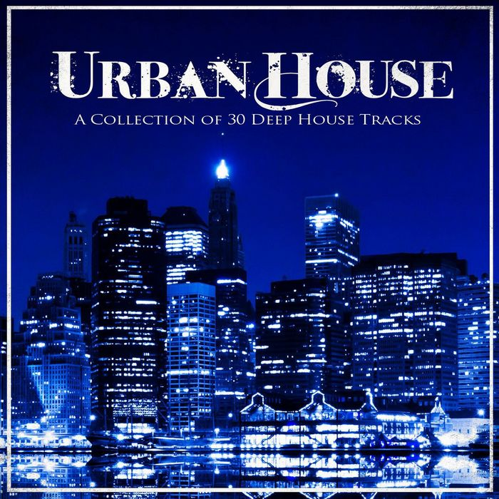 Various urban house a collection of 30 deep house tracks for Juno deep house