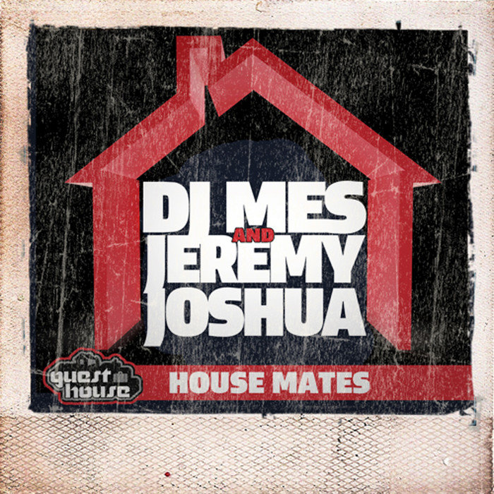 DJ MES/JEREMY JOSHUA - House Mates