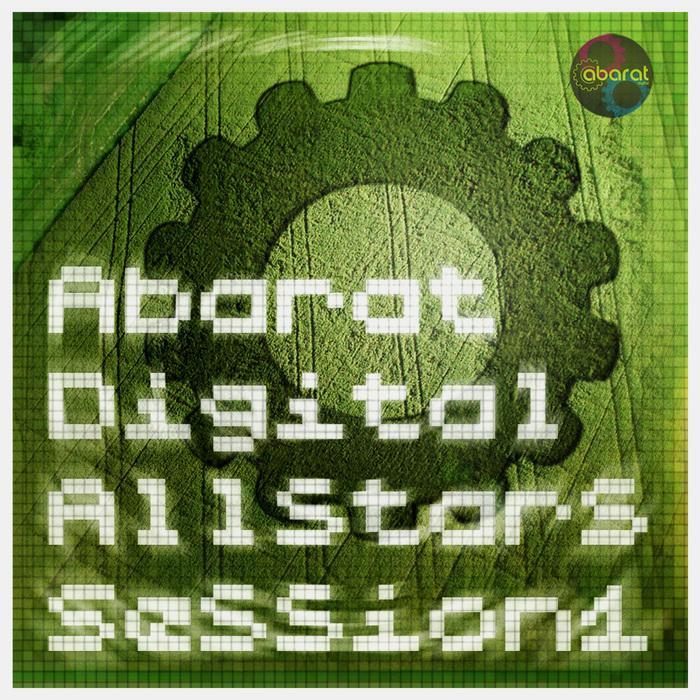 SCHACHINGER, Christian/MARKUS QUITTNER/ROLAND WIESINGER/STEFAN KAA/ STRAUSSN/VILLON - Abarat Digital Allstars Session 1