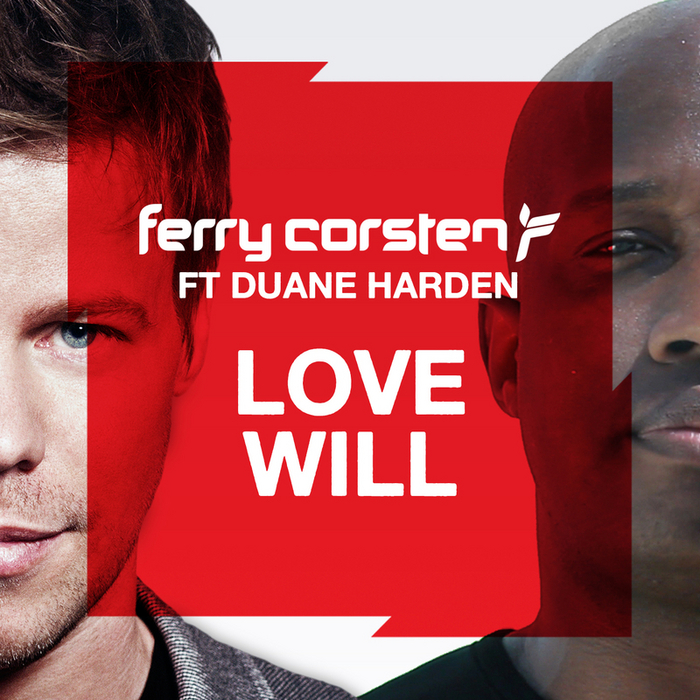 CORSTEN, Ferry feat DUANE HARDEN - Love Will