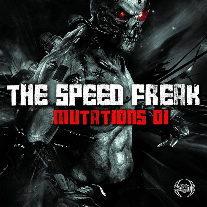 THE SPEED FREAK - Mutations 01
