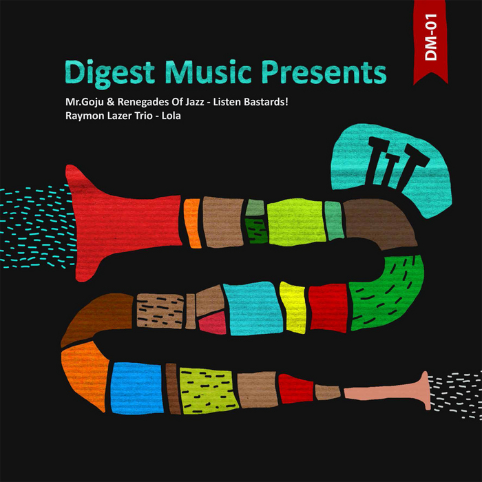 MR GOJU & RENEGADES OF JAZZ/RAYMON LAZER TRIO - Digest Music Vol 1