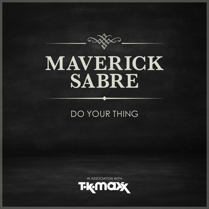 MAVERICK SABRE - Do Your Thing