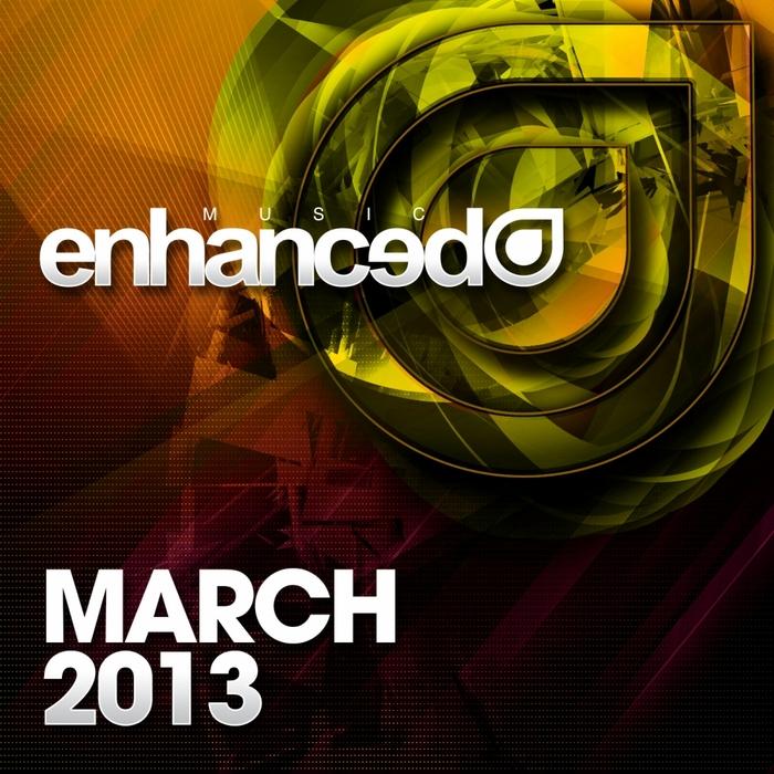 VARIOUS - Enhanced Music: March 2013