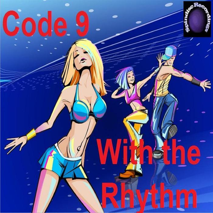 CODE 9 - With The Rhythm