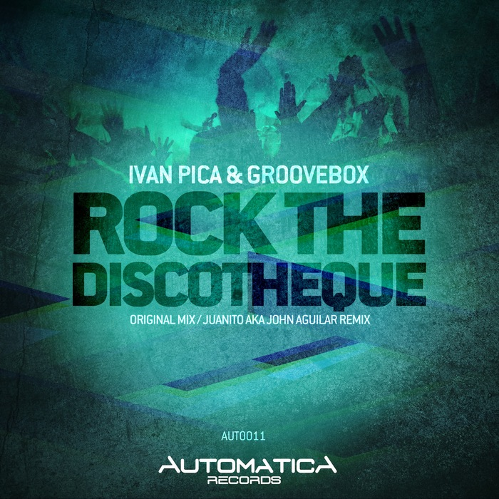 PICA, Ivan/GROOVEBOX - Rock The Discotheque