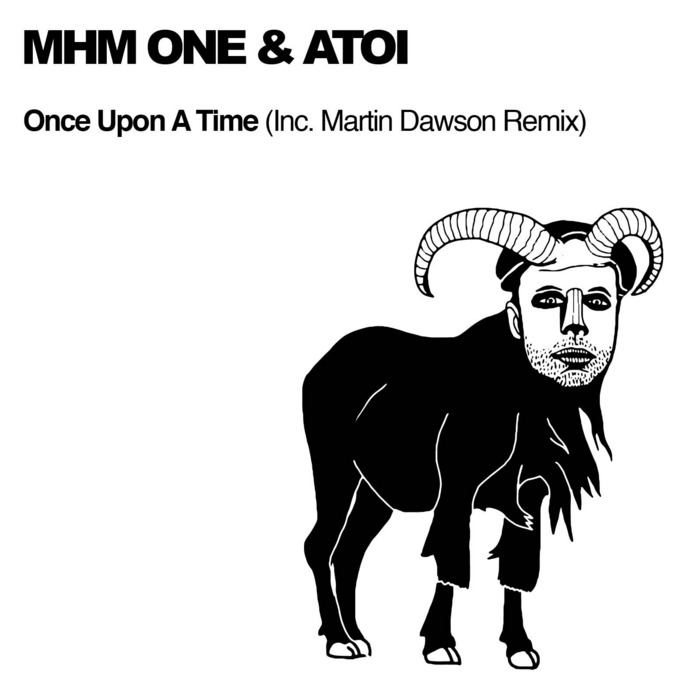 MHM ONE & ATOI - Once Upon A Time