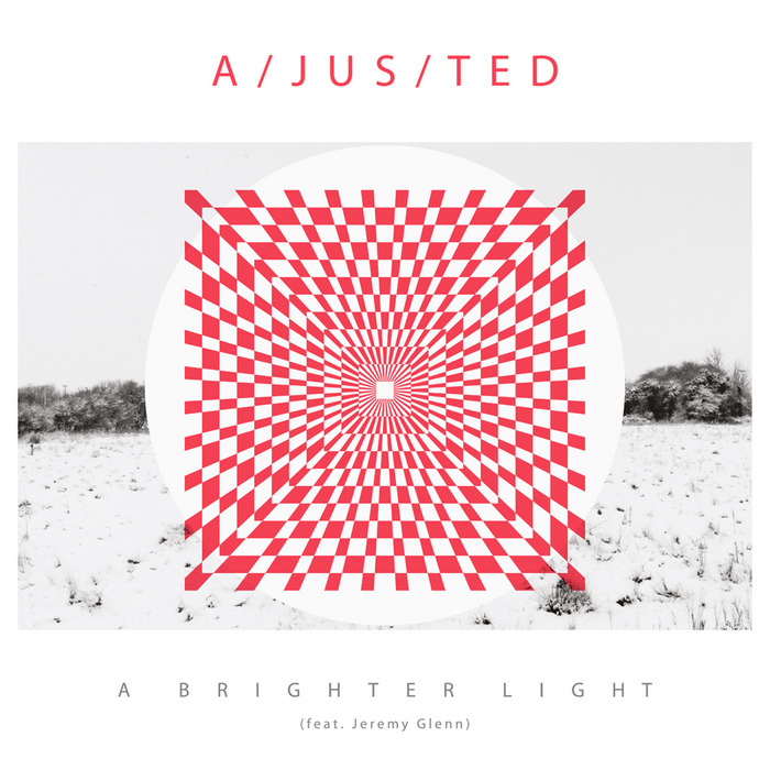 A JUS TED - A Brighter Light