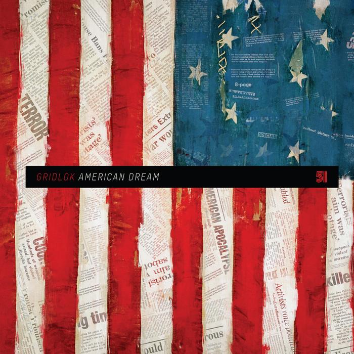 Download Gridlok - American Dream mp3