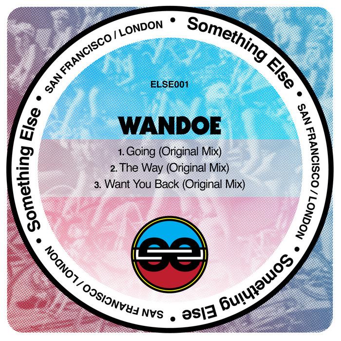 WANDOE - Want You Back EP