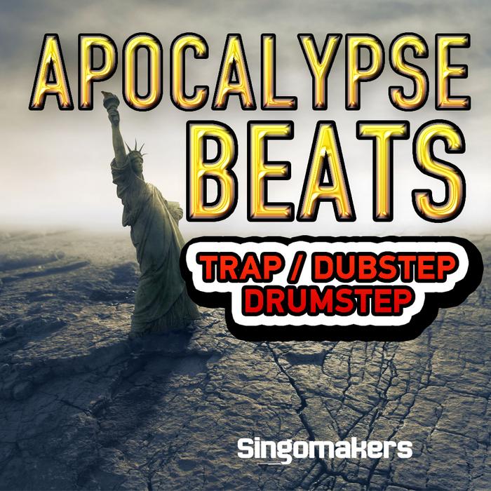 SINGOMAKERS - Apocalypse Beats: Trap Dubstep Drumstep (Sample Pack WAV/APPLE/LIVE/REASON)