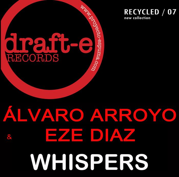 ARROYO, Alvaro/EZE DIAZ - Whispers