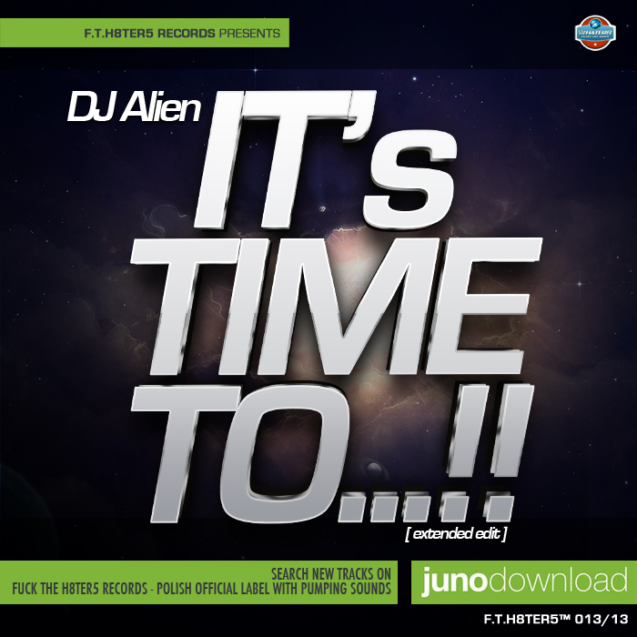 DJ ALIEN - Its Time To!!!