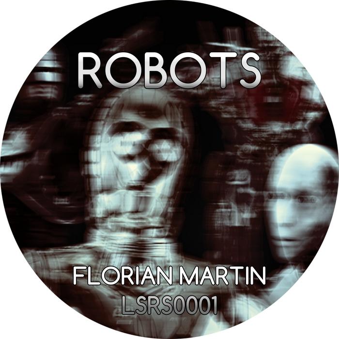 MARTIN, Florian - Robots