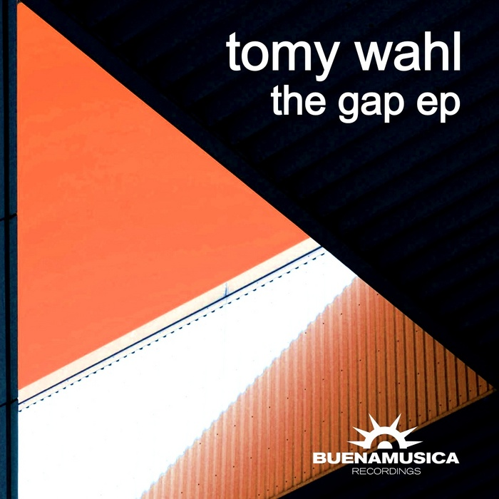 WAHL, Tomy - The Gap EP