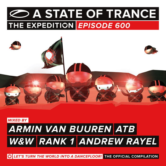 ARMIN VAN BUUREN/ATB/W&W/RANK 1/ANDREW RAYEL/VARIOUS - A State Of Trance 600
