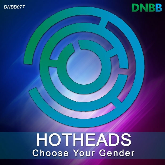 HOTHEADS - Choose Your Gender EP