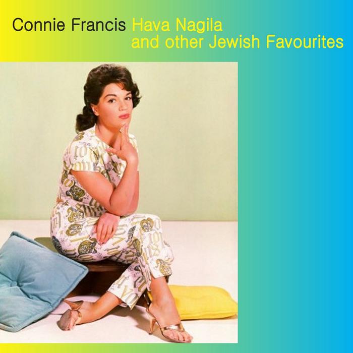 FRANCIS, Connie - Hava Nagila & Other Jewish Favourites