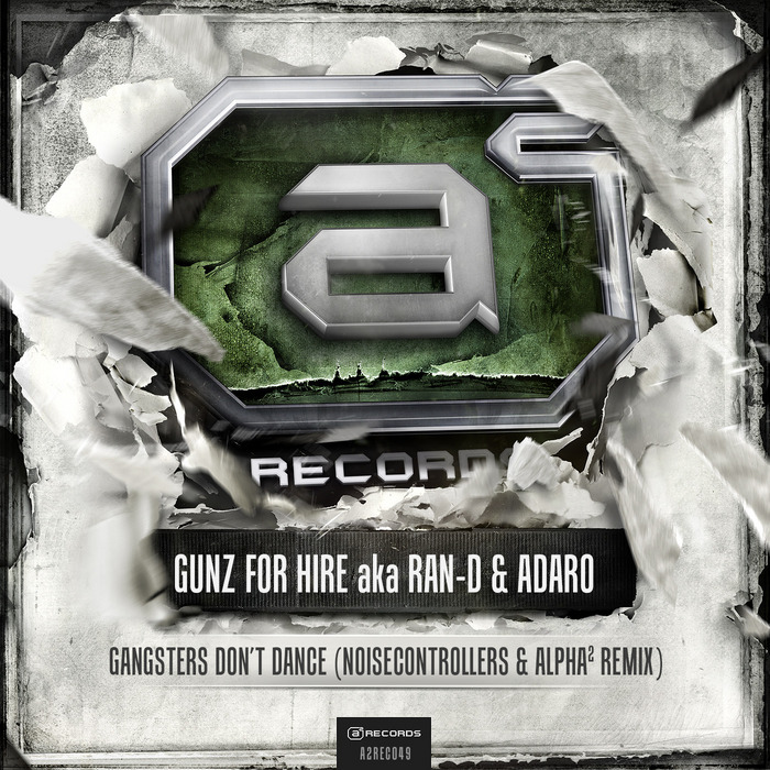 GUNZ FOR HIRE AKA RAN D/ADARO - Gangsters Don't Dance