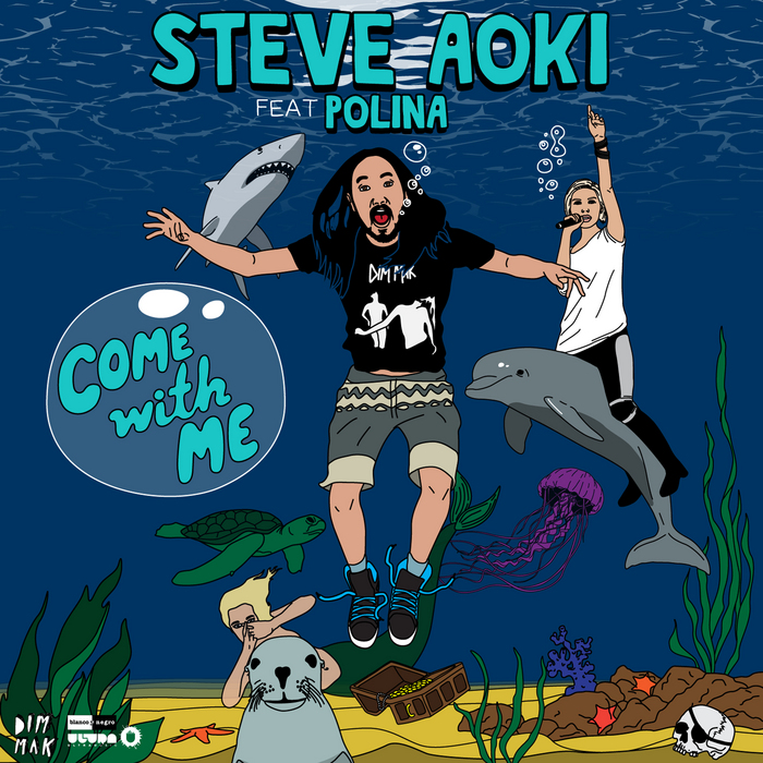 AOKI, Steve feat POLINA - Come With Me (Deadmeat)