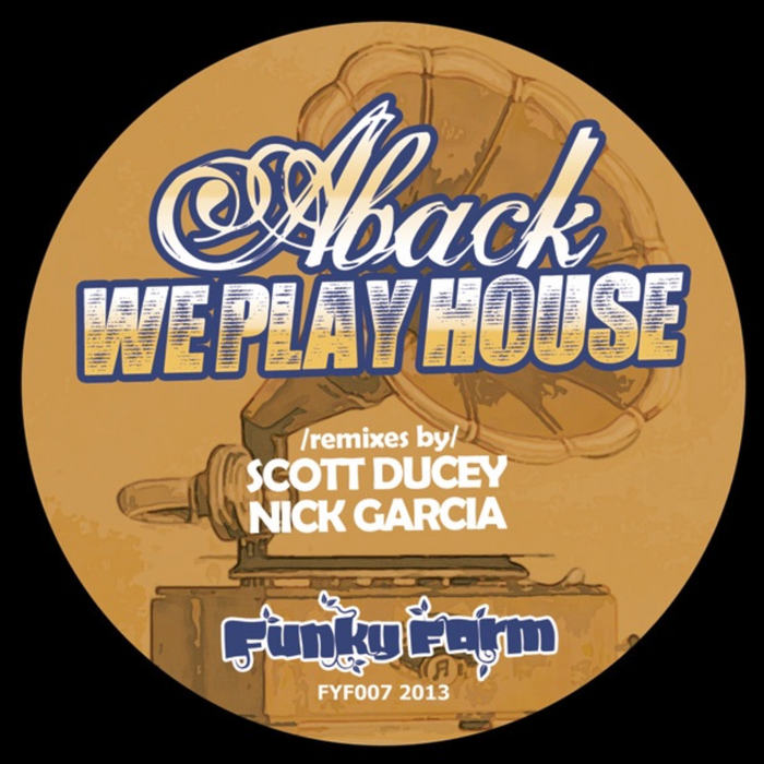 ABACK - We Play House