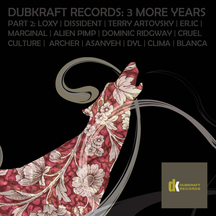 VARIOUS - Dubkraft Records: 3 More Years Part 2