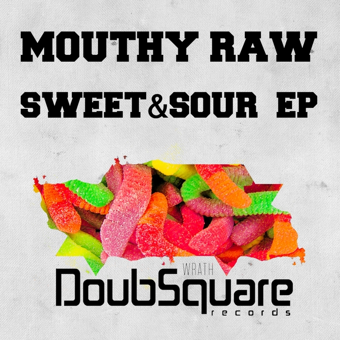 MOUTHY RAW - Sweet & Sour EP