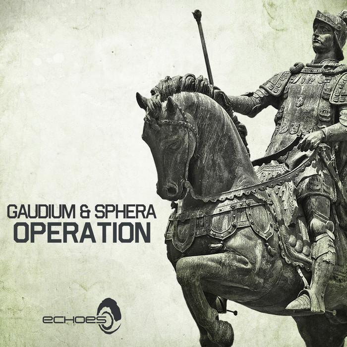 GAUDIUM & SPHERA - Operation